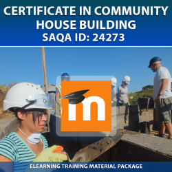SAQA ID: 24273 Community House Building - eLearning (Moodle) Format